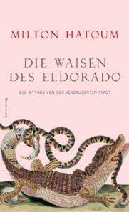 Die Waisen des Eldorado