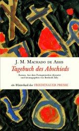 Machado de Assis: Tagebuch des Abschieds