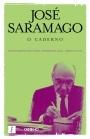 José Saramago: O Caderno