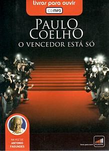 Paulo Coelho: O vencedor está só