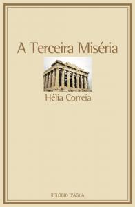 Hélia Correia: A terceira miséria