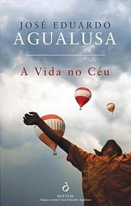 José Eduardo Agualusa: A vida no céu