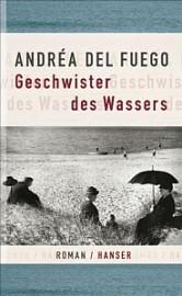 Andréa del Fuego: Geschwister des Wassers