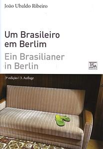 João Ubaldo Ribeiro: Um brasileiro em Berlim