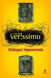 Luis Fernando Veríssimo: Diálogos impossíveis
