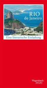 Rio - Eine literarische Einladung