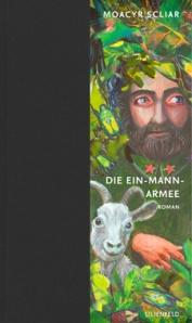 Moacyr Scliar: Die Ein-Mann-Armee