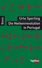 Urte Sperling: Die Nelkenrevolution in Portugal