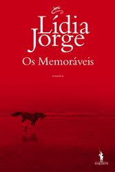 Lídia Jorge: Os memoráveis