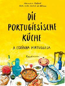 Die portugiesische Küche - A cozinha portuguesa
