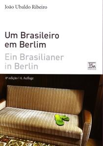 João Ubaldo Ribeiro: Um brasileiro em Berlim - Ein Brasilianer in Berlin (4.Auflage)