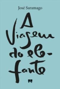 José Saramago: A viagem do elefante