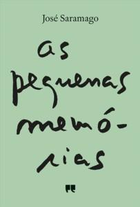 José Saramago: As pequenas memórias