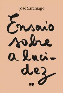 José Saramago: Ensaio sobre a lucidez