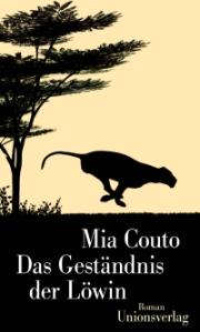 Mia Couto: Das Geständnis der Löwin