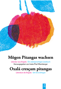 Mögen Pitangas wachsen - Oxalá cresçam pitangas (portugiesisch-deutsch)
