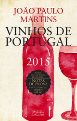 João Paulo Martins: Vinhos de Portugal 2015