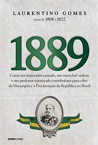 Laurentino Gomes: 1889