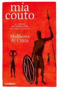 Mia Couto: Mulheres de Cinza