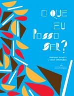 Mariana Zanetti/ Silvia Amstalden: O que eu posso ser