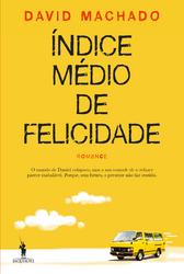 David Machado: Índice Médio da Felicidade