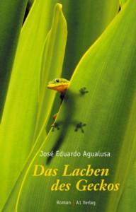 José Eduardo Agualusa: Das Lachen des Geckos