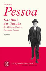 Fernando Pessoa: Buch der Unruhe