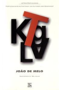 João de Melo: Gente Feliz com Lágrimas