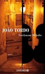 João Tordo: Stockmans Melodie