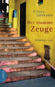 Edney Silvestre: Der stumme Zeuge