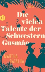Martha Batalha: Die vielen Talente der Schwestern Gusmão