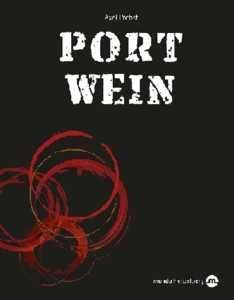 Axel Probst: Portwein