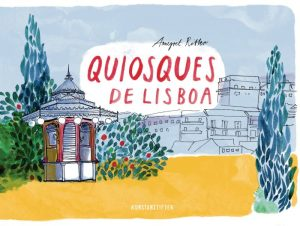 Annegret Ritter: Quiosques de Lisboa