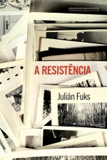 Julián Fuks: A resistência