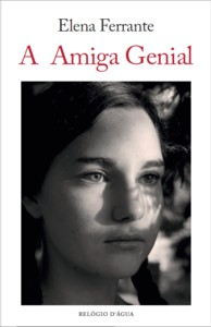 Elena Ferrante: A amiga genial