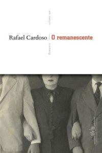Rafael Cardoso: O remanescente