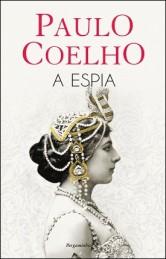 Paulo Coelho: A espia