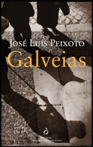 José Luís Peixoto: Galveias
