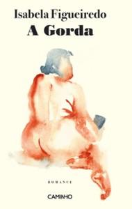 Isabel Figueiredo: A gorda