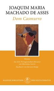 Machado de Assis. Dom Casmurro, übersetzt von Marianne Gareis
