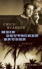 Chico Buarque: Mein deutscher Bruder