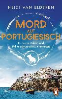 Heidi van Elderen: Mord auf Portugiesisch