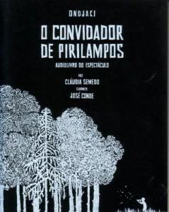 Ondjaki: O Convidador de Pirilampos - Audiolivro do espectáculo