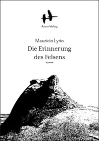 Mauricio Lyrio: Die Erinnerung an den Felsen