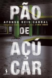 Afonso Reis Cabral: Pão de Açucar