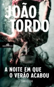 João Tordo: A Noite em que o Verão Acabou