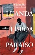 Djaimilia Pereira de Almeida: Luanda, Lisboa, Paraíso