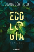 Joana Bértholo: Ecologia