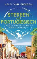 Heidi van Elderen: Sterben auf Portugiesisch