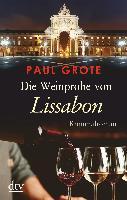 Paul Grote: Die Weinprobe von Lissabon